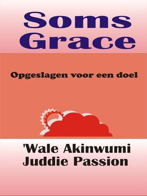 cover image of Soms Grace Opgeslagen voor een doel
