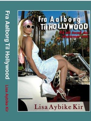 cover image of Fra Aalborg Til Hollywood
