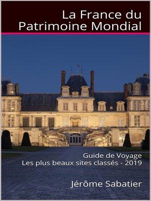 cover image of La France du Patrimoine Mondial