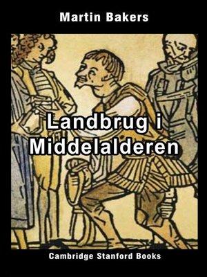 cover image of Landbrug i Middelalderen