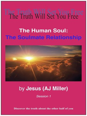 cover image of The Soulmate Relationship Session 1