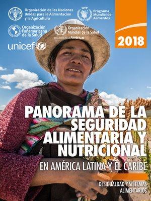 cover image of Panorama de la seguridad alimentaria y nutricional en América Latina y el Caribe 2018