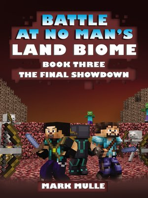 cover image of The Battle at No- Man's Land Biome, Book 3