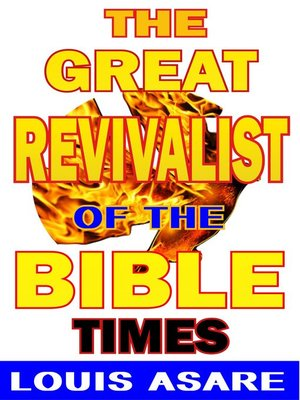 cover image of The Great Revivalist of the Bible Times