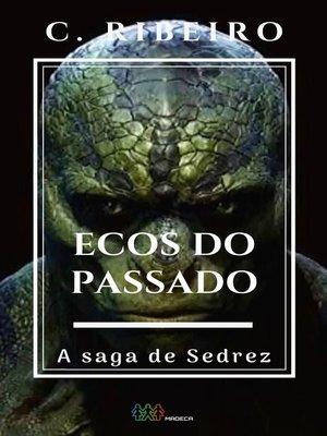 cover image of Ecos do passado