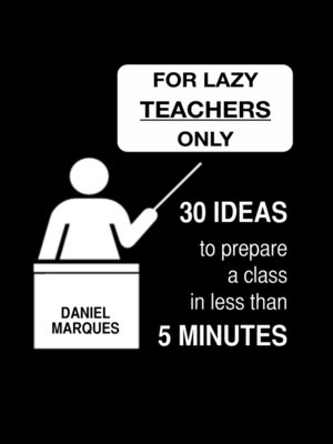 cover image of For Lazy Teachers Only