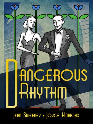 "cover image of ""Dangerous Rhythm"" by Joyce Hinrichs and Jean Sweeney"