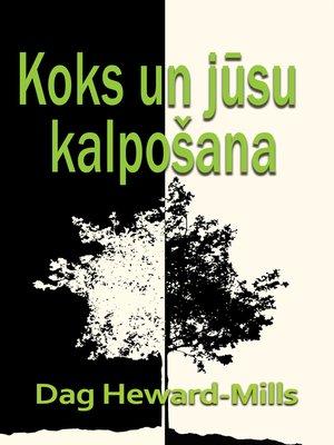 cover image of Koks Un Jūsu Kalpošana