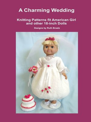 cover image of A Charming Wedding, Knitting Patterns fit American Girl and other 18-Inch Dolls