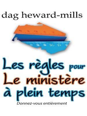 cover image of Les règles pour le ministère à plein temps 2e édition