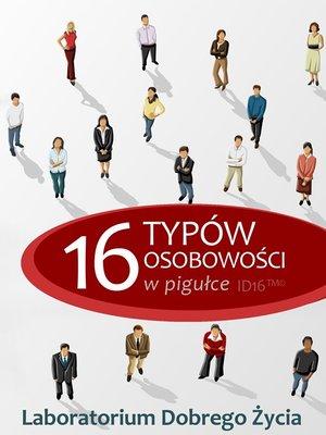 cover image of 16 typów osobowości w pigułce