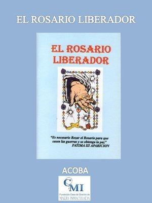 cover image of El Rosario Liberador