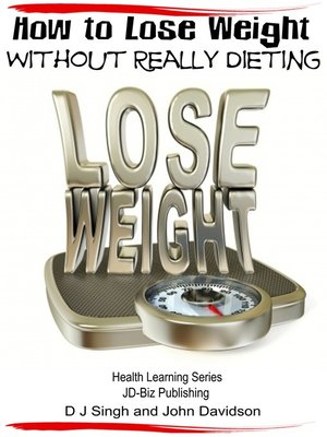 cover image of How to Lose Weight Without Really Dieting