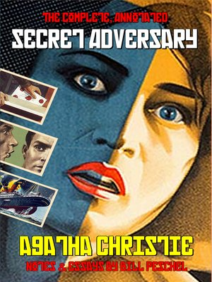cover image of The Complete, Annotated Secret Adversary