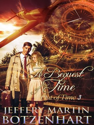 cover image of A Bequest of Time