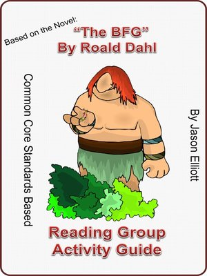 cover image of The BFG by Roald Dahl Reading Group Activity Guide