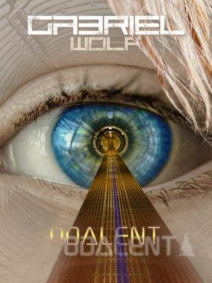 cover image of Odalent, 1-3. rész Teljes regény