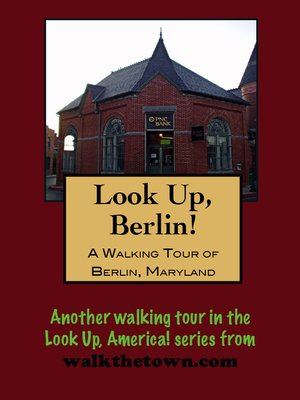 cover image of A Walking Tour of Berlin, Maryland