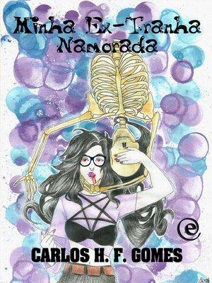 cover image of Minha Ex-tranha Namorada