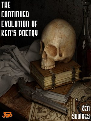 cover image of The Continued Evolution of Ken's Poetry