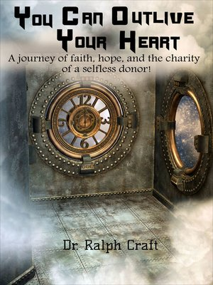 "cover image of ""YOU CAN OUTLIVE YOUR HEART a journey of faith, hope and the charity of a selfless donor"""