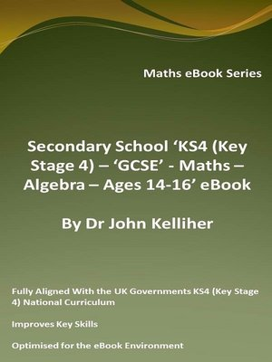 cover image of Secondary School 'KS4 (Key Stage 4)--Maths – Algebra– Ages 14-16' eBook
