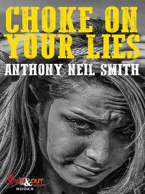 cover image of Choke On Your Lies