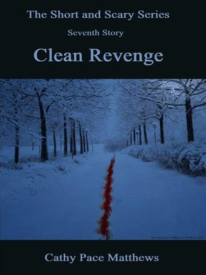 cover image of 'The Short and Scary Series' Clean Revenge