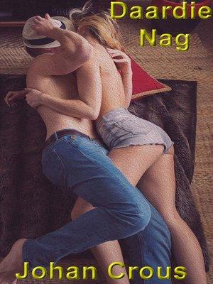 cover image of Daardie Nag