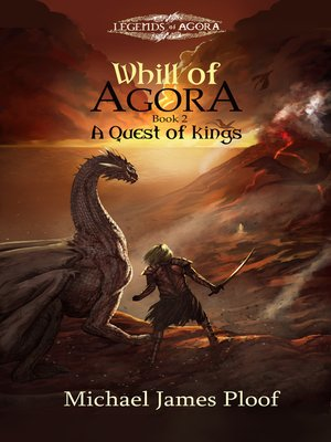 cover image of A Quest of Kings (Whill of Agora book 2)