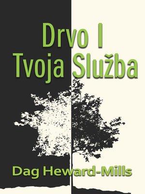 cover image of Drvo I Tvoja Služba