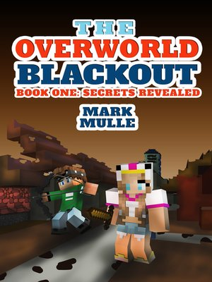 cover image of The Overworld Blackout, Book 1
