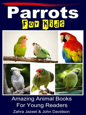 cover image of Parrots For Kids