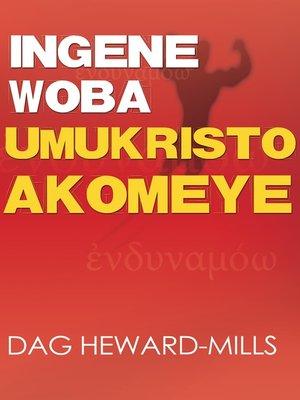 cover image of Ingene Woba Umukristo Akomeye
