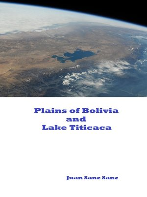 cover image of Plains of Bolivia and Lake Titicaca