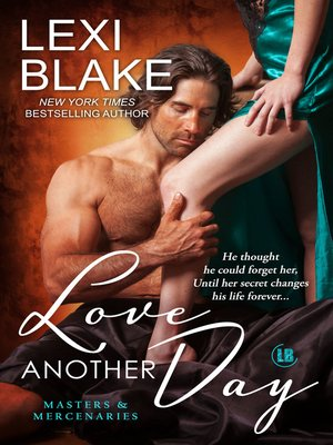 cover image of Love Another Day, Masters and Mercenaries, Book 14