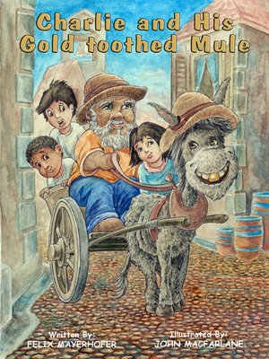 cover image of Charlie and his Gold-Toothed Mule
