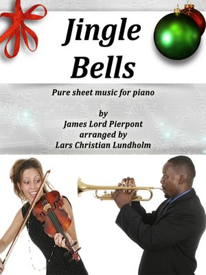 cover image of Jingle Bells Pure sheet music for piano by James Lord Pierpont arranged by Lars Christian Lundholm