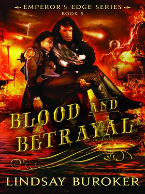 cover image of Blood and Betrayal (The Emperor's Edge Book 5)