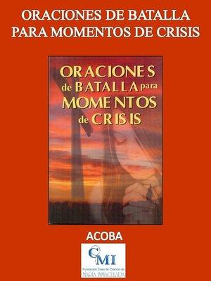 cover image of Oraciones de Batalla para Momentos de Crisis