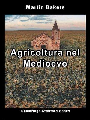 cover image of Agricoltura nel Medioevo