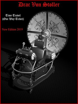 cover image of Time Travel (One Way Ticket)
