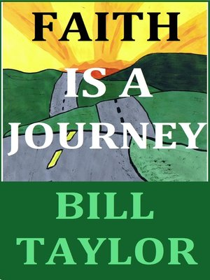 cover image of Faith Is a Journey
