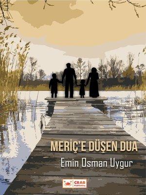 cover image of Meriç'e Düşen Dua