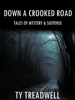 cover image of Down a Crooked Road