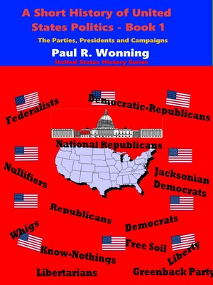 cover image of A Short History of United States Politics