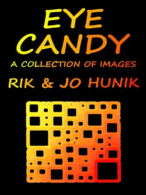 cover image of Eye Candy a Collection of Images