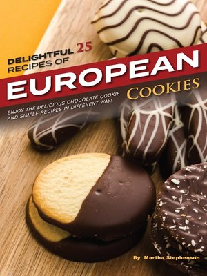 cover image of Delightful 25 Recipes of European Cookies