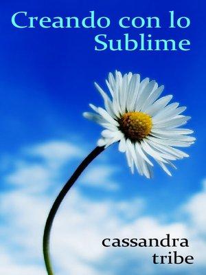cover image of Creando con lo Sublime