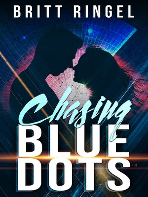 cover image of Chasing Blue Dots